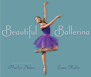 Beautiful Ballerina with photographs by Susan Kuklin