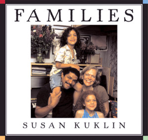 Families by Susan Kukliln