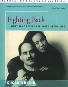 Fighting Back: What Some People Are Doing about AIDS by Susan Kuklin