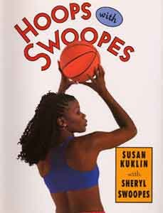 Hoops with Swoopes